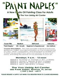 "2011-2012 (NOV-APR) ""PAINT NAPLES"", VON LIEBIG ART CENTER, NAPLES, FL"